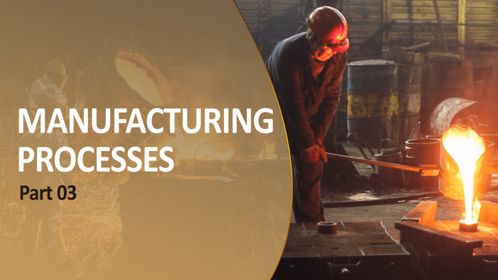 manufacturing engineering part 3